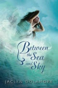 Between the Sea and Sky (Paperback)