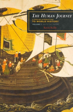 The Human Journey: A Concise Introduction to World History: 1450 to Present (Hardcover)