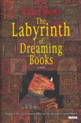 The Labyrinth of Dreaming Books (Hardcover)