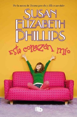 Este corazon mio / This Heart of Mine (Hardcover)