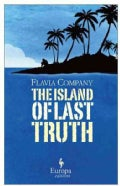 The Island of the Last Truth (Paperback)