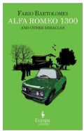 Alfa Romeo 1300 and Other Miracles (Paperback)