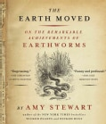 The Earth Moved: On the Remarkable Achievements of Earthworms (CD-Audio)