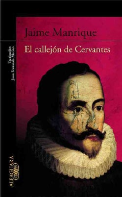 El callejon de Cervantes / The Alley of Cervantes (Paperback)