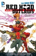 Red Hood and the Outlaws 1: Redemption (Paperback)