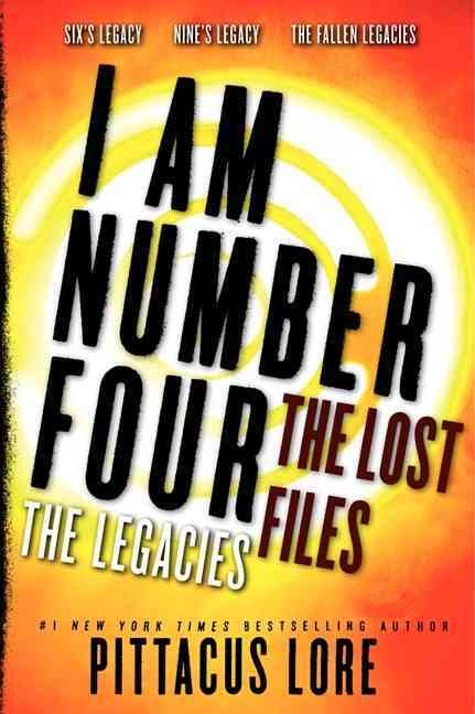 I Am Number Four: The Lost Files: The Legacies (Paperback)