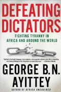 Defeating Dictators: Fighting Tyranny in Africa and Around the World (Paperback)