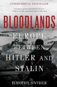 Bloodlands: Europe Between Hitler and Stalin (Paperback)