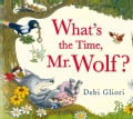 What's the Time, Mr. Wolf? (Hardcover)