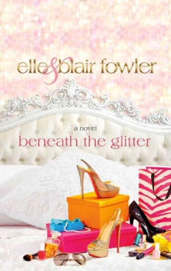 Beneath the Glitter (Hardcover)