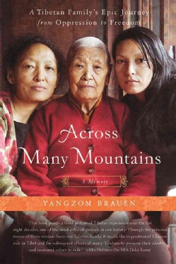 Across Many Mountains: A Tibetan Family's Epic Journey from Oppression to Freedom (Paperback)