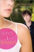 Who I Kissed (Paperback)