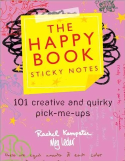The Happy Book Sticky Notes: 101 Creative and Quirky Pick-Me-Ups (Paperback)