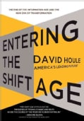 Entering the Shift Age: The End of the Information Age and the New Era of Transformation (Hardcover)