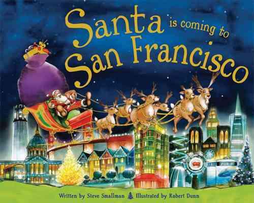 Santa Is Coming to San Francisco (Hardcover)