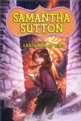 Samantha Sutton and the Labyrinth Of Lies (Paperback)