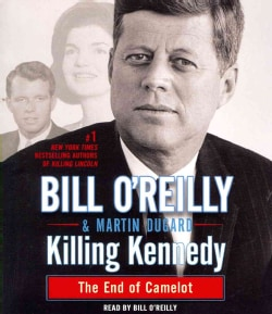 Killing Kennedy: The End of Camelot (CD-Audio)