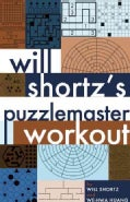 Will Shortz's Puzzlemaster Workout (Paperback)