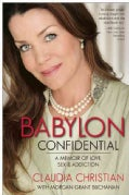 Babylon Confidential: A Memoir of Love, Sex, and Addiction (Paperback)