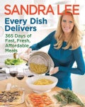 Every Dish Delivers: 365 Days of Fast, Fresh, Affordable Meals (Paperback)