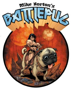 Mike Norton's Battlepug 1 (Hardcover)