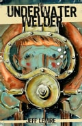 The Underwater Welder (Paperback)