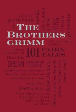 The Brothers Grimm: 101 Fairy Tales (Paperback)