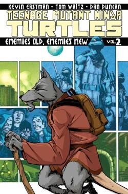 Teenage Mutant Ninja Turtles 2: Enemies Old, Enemies New (Paperback)