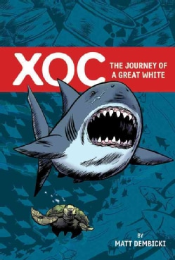 Xoc: The Journey of a Great White (Hardcover)