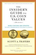 The Insider's Guide to U.S. Coin Values (Paperback)