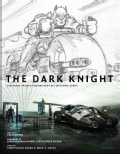 The Dark Knight: Featuring Production Art and Full Shooting Script (Hardcover)