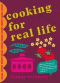 Cooking for real life (Hardcover)