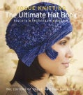 Vogue Knitting: The Ultimate Hat Book: History, Technique, Design (Hardcover)