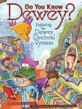 Do You Know Dewey?: Exploring the Dewey Decimal System (Hardcover)