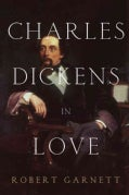 Charles Dickens in Love (Hardcover)