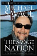 The Savage Nation: Saving America from the Liberal Assault on Our Borders, Language, and Culture (Paperback)