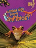 Sabes algo sobre anfibios Do You Know about Amphibians (Hardcover)