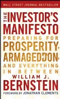 The Investor's Manifesto: Preparing for Prosperity, Armageddon, and Everything in Between (Paperback)