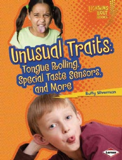 Unusual Traits: Tongue Rolling, Special Taste Sensors, and More (Paperback)