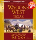 Wagons West Texas! (CD-Audio)