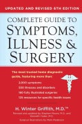 Complete Guide to Symptoms, Illness, & Surgery (Paperback)