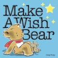 Make a Wish Bear (Hardcover)