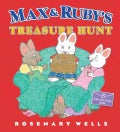 Max & Ruby's Treasure Hunt (Hardcover)