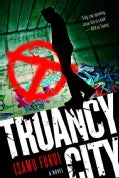 Truancy City (Hardcover)