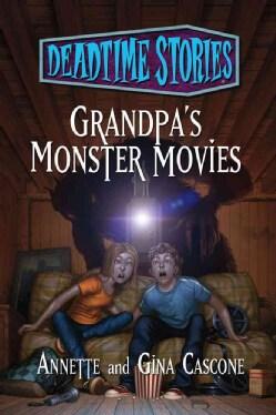 Grandpa's Monster Movies (Hardcover)
