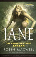 Jane: The Woman Who Loved Tarzan (Hardcover)