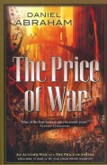 The Price of War: The Second Half of the Long Price Quartet: An Autumn War and The Price of Spring (Paperback)
