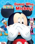 Guess Who, Mickey! (Board book)