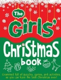 The Girls' Christmas Book (Novelty book)