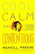 Cool, Calm, and Contentious (Paperback)